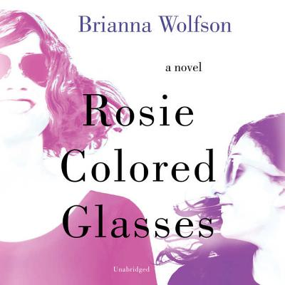 Rosie Colored Glasses Lib/E Cover Image
