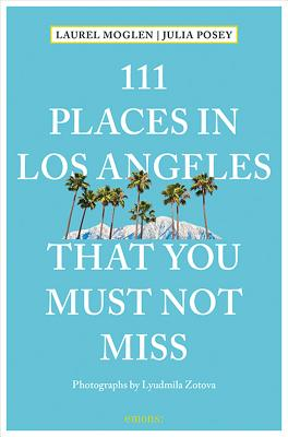 111 Places in Los Angeles That You Must Not Miss Updated and Revised Cover Image