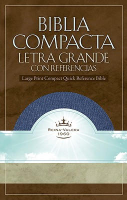 Large Print Compact Quick Reference Bible-Rvr 1960 Cover