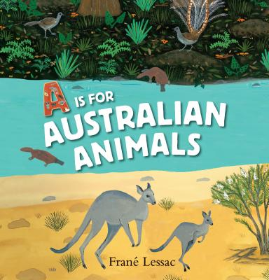 A Is for Australian Animals Cover Image