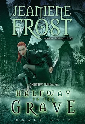 Halfway to the Grave (Night Huntress World Novels (Audio) #1) Cover Image