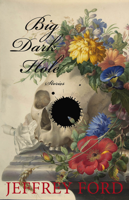 Big Dark Hole: And Other Stories Cover Image