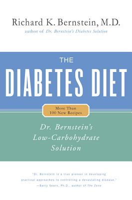 The Diabetes Diet: Dr. Bernstein's Low-Carbohydrate Solution Cover Image