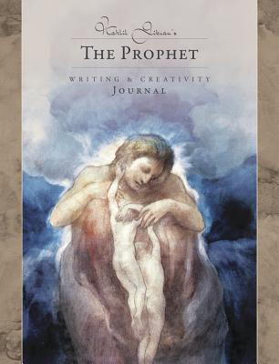 Kahlil Gibran's the Prophet Journal: Writing & Creativity Journal Cover Image