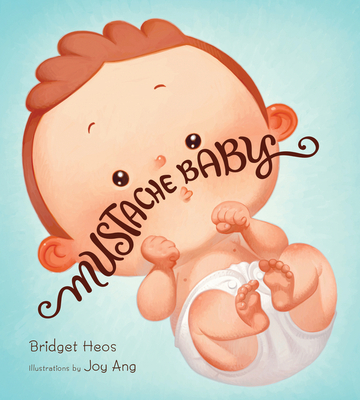 Mustache Baby (board book) Cover Image