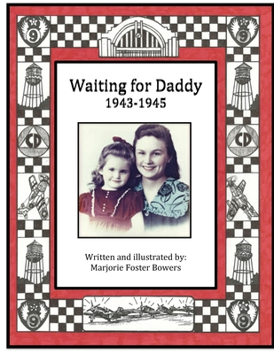 Waiting for Daddy: 1943 - 1945 Cover Image
