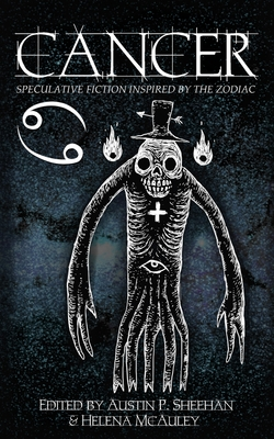 Cancer: Speculative Fiction Inspired by the Zodiac Cover Image