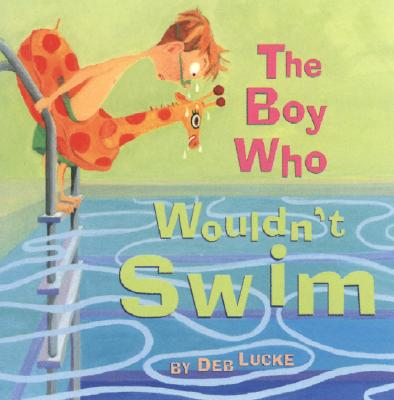 The Boy Who Wouldn't Swim Cover