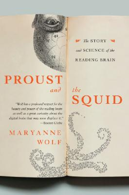 Proust and the Squid: The Story and Science of the Reading Brain Cover Image