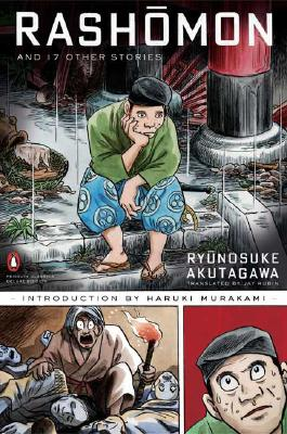 Rashomon and Seventeen Other Stories: (Penguin Classics Deluxe Edition) Cover Image