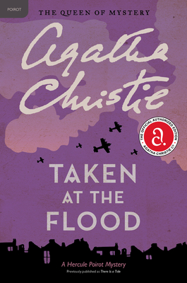 Taken at the Flood: A Hercule Poirot Mystery (Hercule Poirot Mysteries #27) Cover Image