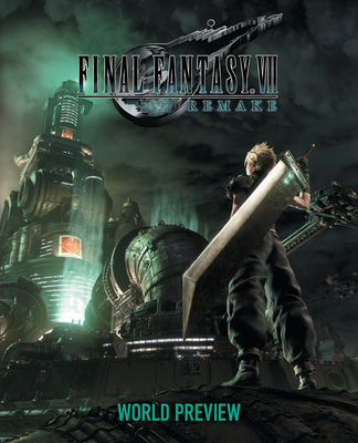 Final Fantasy VII Remake: World Preview Cover Image