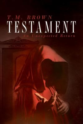 Cover for Testament, An Unexpected Return
