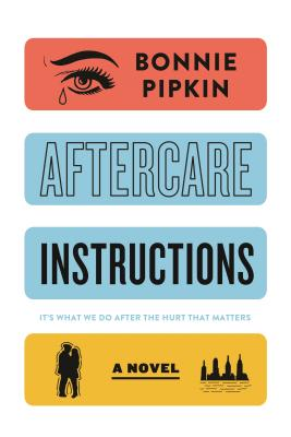 Aftercare Instruction by Bonnie Pipkin