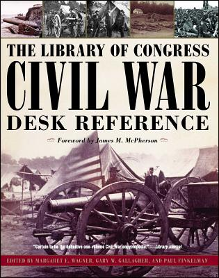 Cover for The Library of Congress Civil War Desk Reference
