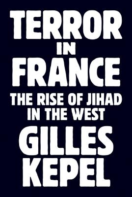 Terror in France: The Rise of Jihad in the West Cover Image