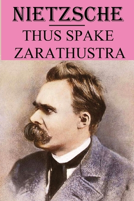 Thus Spake Zarathustra: annotated edition Cover Image