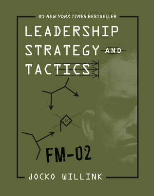 Leadership Strategy and Tactics: Field Manual Cover Image