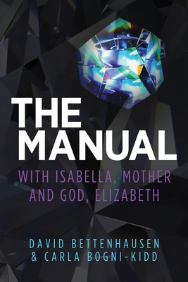 The Manual: with Isabella, Mother and God, Elizabeth Cover Image