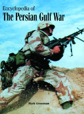 Encyclopedia of the Persian Gulf War Cover Image
