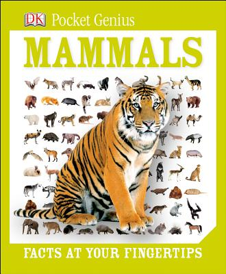 Pocket Genius: Mammals: Facts at Your Fingertips Cover Image