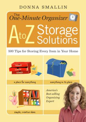 The One-Minute Organizer A to Z Storage Solutions Cover