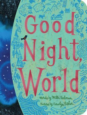 Good Night, World (Classic Board Books) Cover Image