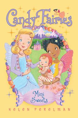 Mini Sweets (Candy Fairies #20) Cover Image
