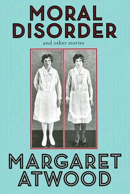 Moral Disorder: and Other Stories Cover Image
