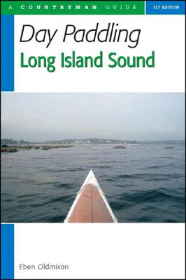 Day Paddling Long Island Sound: A Complete Guide for Canoeists and Kayakers Cover Image