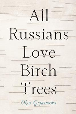 All Russians Love Birch Trees Cover