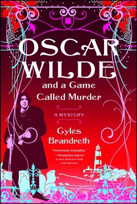 Oscar Wilde and a Game Called Murder Cover