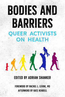 Bodies and Barriers: Queer Activists on Health Cover Image