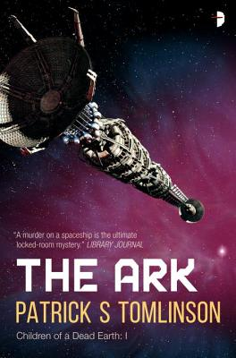 The Ark: Children of a Dead Earth Book One Cover Image