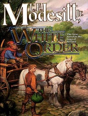 The White Order (Saga of Recluce (Audio) #8) Cover Image