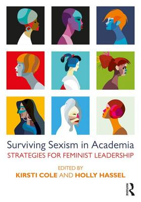 Surviving Sexism in Academia: Strategies for Feminist Leadership Cover Image