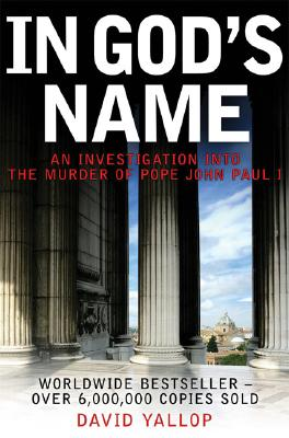 In God's Name: An Investigation Into the Murder of Pope John Paul I Cover Image