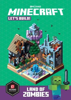 Minecraft: Let's Build! Land of Zombies Cover Image