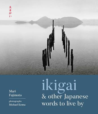Ikigai and Other Japanese Words to Live By cover