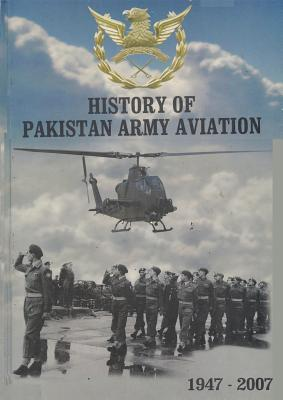 History of Pakistan Army Aviation 1947-2007 Cover Image