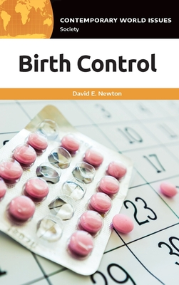 Birth Control: A Reference Handbook (Contemporary World Issues) Cover Image