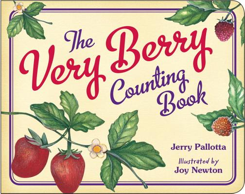 The Very Berry Counting Book (Jerry Pallotta's Counting Books) Cover Image