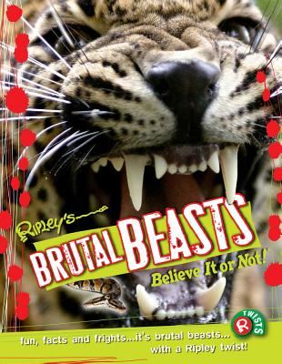 Brutal Beasts (Ripley's Believe It or Not! Twists) Cover Image