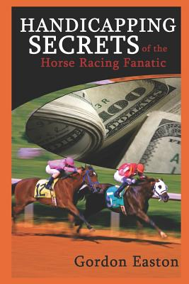Handicapping Secrets of the Horse Racing Fanatic Cover Image