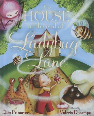 The House at the End of Ladybug Lane Cover Image