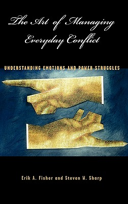 The Art of Managing Everyday Conflict Cover
