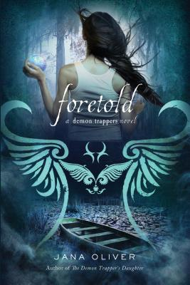 Foretold: A Demon Trappers Novel Cover Image