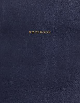 Notebook: Midnight Blue Leather Style - Gold Lettering - Softcover - 150 College-ruled Pages - 8.5 x 11 size Cover Image