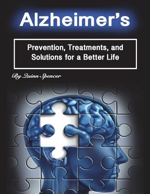 Alzheimer's: Prevention, Treatments, and Solutions for a Better Life Cover Image