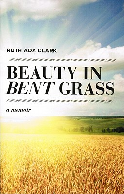 Beauty in Bent Grass Cover Image